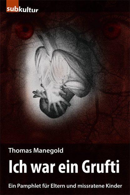 Thomas Manegold Grufti