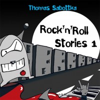 Rock´n´Roll Stories 1