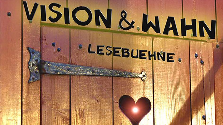 Vision & Wahn