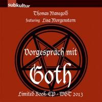 Vorgespräch mit Goth