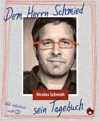 Derm Herrn Schmied sein Tagebuch