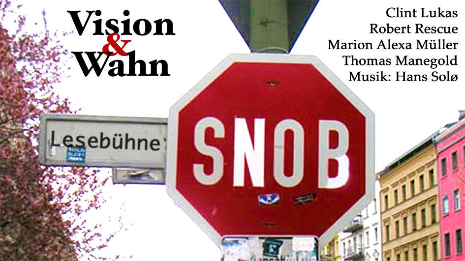 """Lesebühne """"Vision und Wahn"""""""
