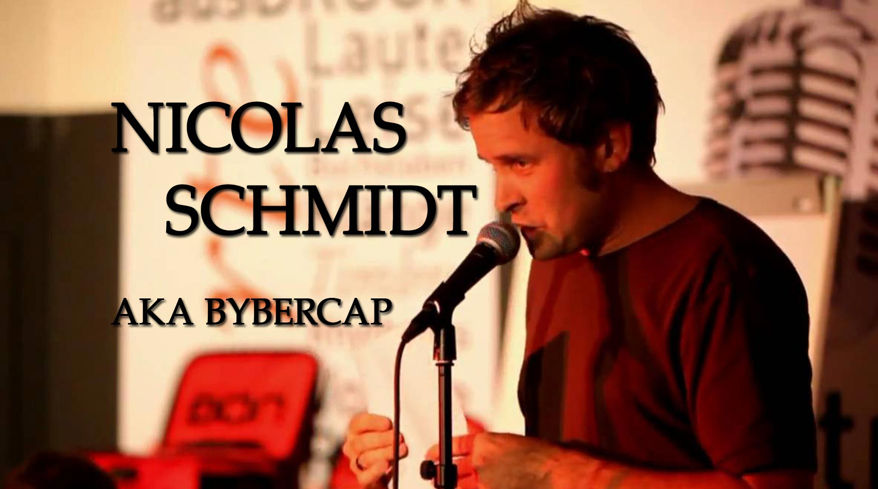 Slam Kabarett: Nicolas Schmidt aka Bybercap