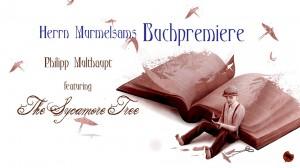 Herrn Murmelsams Buchpremiere