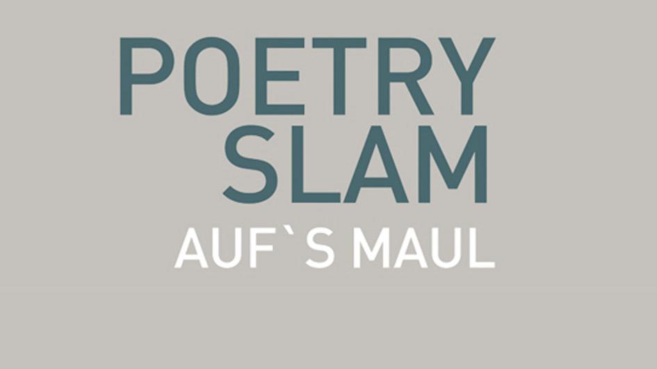 Lesung: Poetry Slam – Aufs Maul