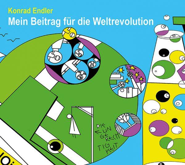 Endlers Weltrevolution