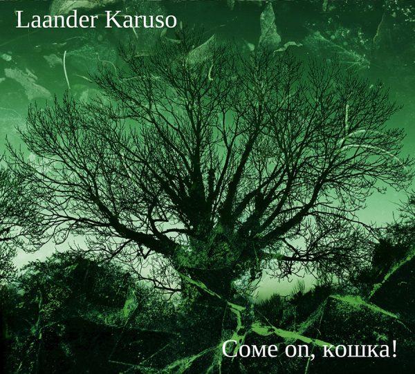 "Laander Karuso ""Come On Koschka"""