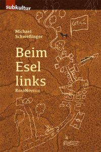 "Michael Schweßinger: ""Beim Esel links"" periplaneta"
