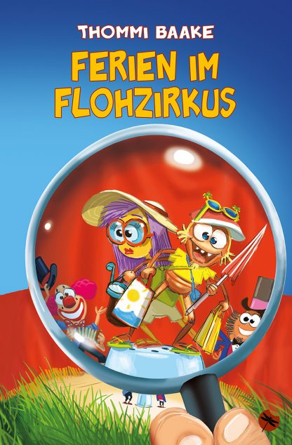 "THOMMI BAAKE: ""Ferien im Flohzirkus"" - periplaneta"