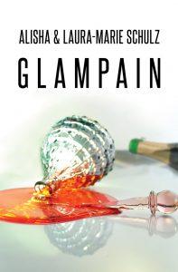 """Alisha & Laura-Marie Schulz: """"Glampain"""" - periplaneta"""