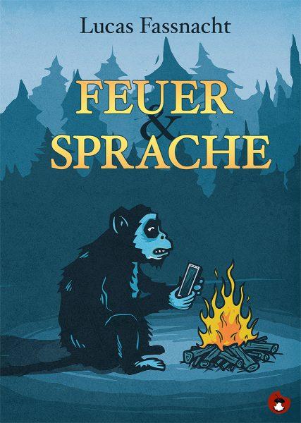 """Lucas Fassnacht """"Feuer und Sprache"""" periplaneta"""