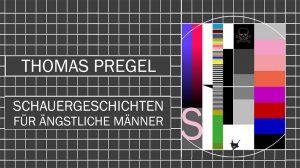 Lesung: Schauergeschichten für ängstliche Männer @ Periplaneta Literaturcafé Berlin