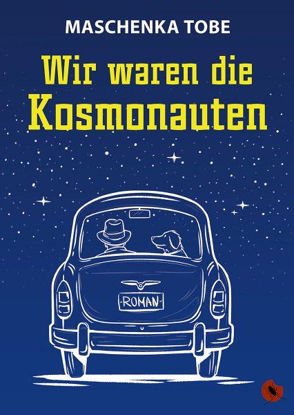 """Maschenka Tobe : """"Wir waren die Kosmonauten"""" periplaneta"""