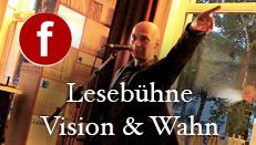 Lesebühne Vision & Wahn bei Facebook