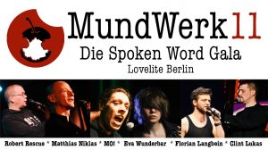 MundWerk 11 – Die Spoken Word Gala @ Lovelite Berlin | Berlin | Berlin | Deutschland