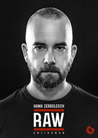 """Hank Zerbolesch """"RAW"""" periplaneta"""