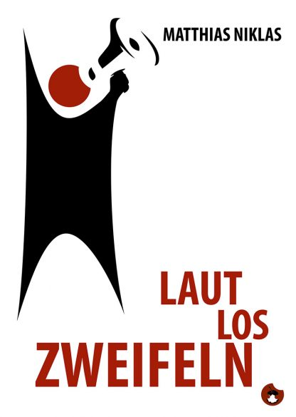 """Matthias Niklas: """"Laut Los Zweifeln"""" periplaneta"""