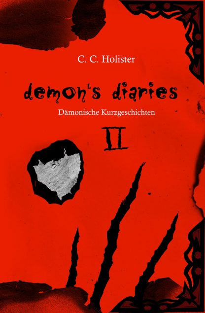 C. C. Holister: Demon's Diaries 2