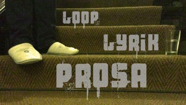 Lesung: Loop, Lyrik, Prosa