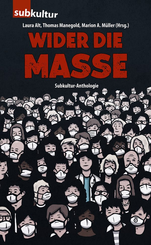 WIDER DIE MASSE (Anthologie)