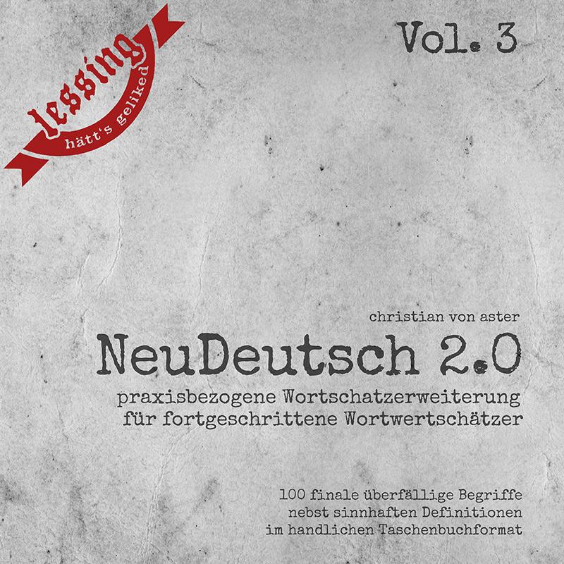 """CHRISTIAN VON ASTER: """"NeuDeutsch 2.0 Vol. 3 - periplaneta"""