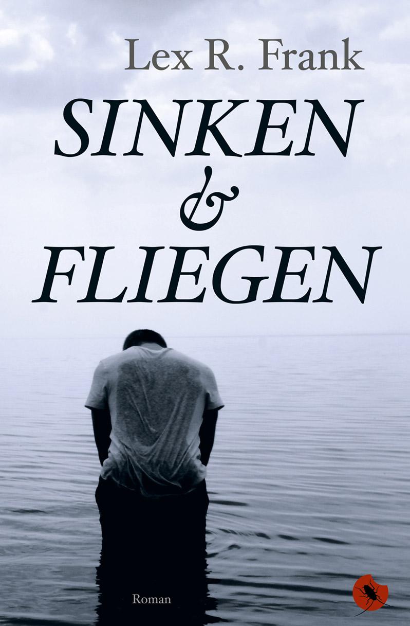 """Lex R. Frank """"Sinken und Fliegen - periplaneta"""