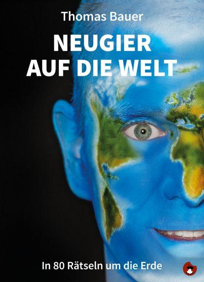 """THOMAS BAUER: """"Neugier auf die Welt"""" - periplaneta"""